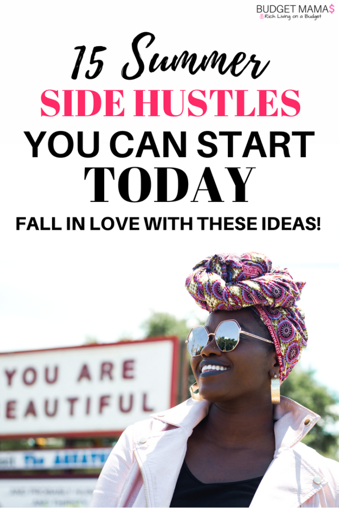 15 Summer Side Hustles You Can Start Today