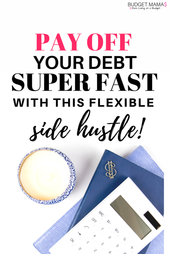 Pay Off Your Debt Super Fast with this Flexible Side Job
